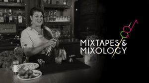 Mixtapes and Mixology | Casey Bond's Bella Vida