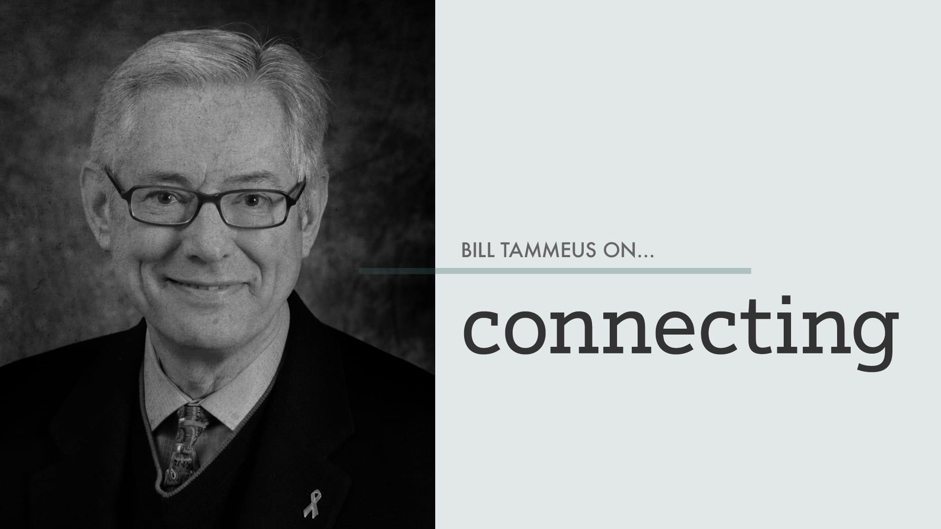 billtammeus_connecting