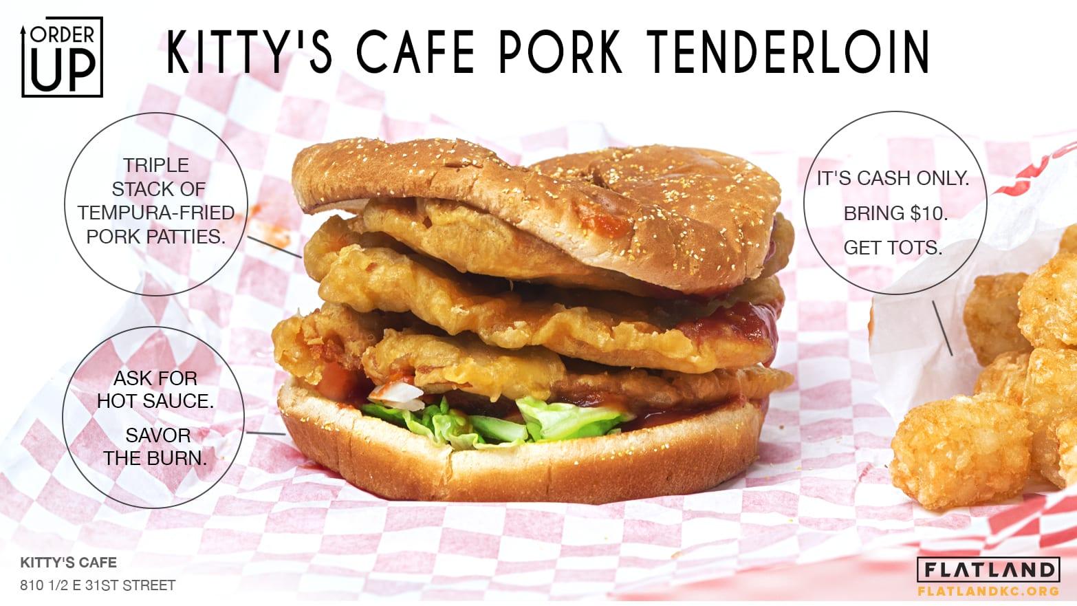 Kitty's Cafe Pork Tenderloin
