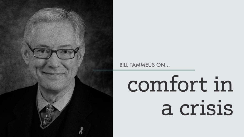 Comfort in Crisis