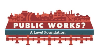 Public Works A Level Foundation